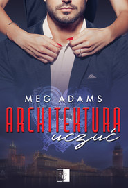 okładka Architektura uczuć, Ebook | Meg Adams