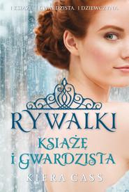 okładka Książę i Gwardzista, Ebook | Kiera Cass