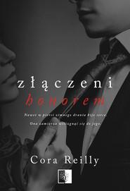 okładka Złączeni honorem, Ebook | Cora Reilly