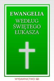okładka Ewangelia według świętego Łukasza, Ebook | autor zbiorowy