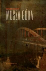 okładka Musza Góra, Ebook | Bohdan Głębocki