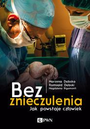 okładka Bez znieczulenia, Ebook | Romulad  Dębski, Marzena  Dębska, Magdalena  Rigamonti