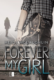 okładka Forever My Girl, Ebook | Heidi McLaughlin