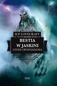 okładka Bestia w jaskini i inne opowiadania, Ebook | H.P.  Lovecraft