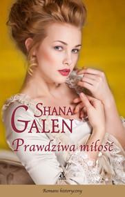 okładka Prawdziwa miłość, Ebook | Shana Galen