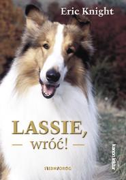 okładka Lassie,wróć!, Ebook | Eric  Knight
