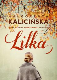 okładka Lilka, Ebook   Małgorzata Kalicińska