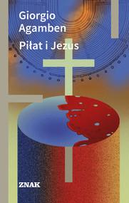 okładka Piłat i Jezus, Ebook   Giorgio Agamben