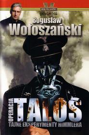 okładka Operacja Talos, Ebook | Bogusław Wołoszański