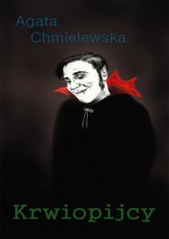 okładka Krwiopijcy, Ebook | Agata Chmielewska