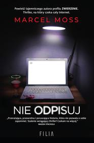 okładka Nie odpisuj, Ebook | Marcel Moss
