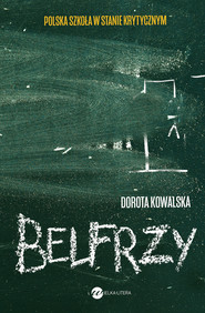 okładka Belfrzy, Ebook | Kowalska Dorota