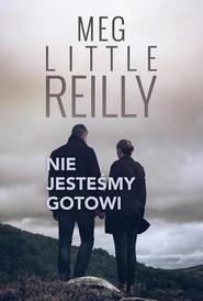 okładka Nie jesteśmy gotowi, Ebook | Meg Little  Reilly