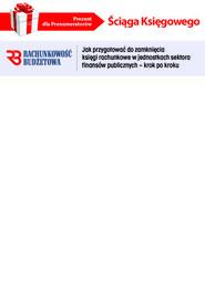 okładka Ściąga Księgowego - Jak przygotować do zamknięcia księgi rachunkowe w jednostkach sektora finansów publicznych (PDF), Ebook | INFOR PL SA