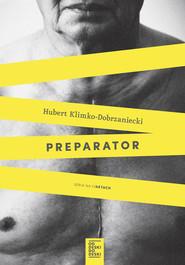 okładka Preparator, Ebook   Hubert Klimko-Dobrzaniecki