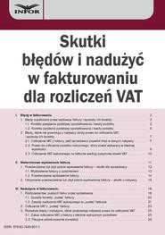 okładka Skutki błędów i nadużyć w fakturowaniu dla rozliczeń VAT, Ebook | Aneta Szwęch