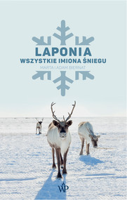 okładka Laponia. Wszystkie imiona śniegu, Ebook | Marta Biernat, Adam Biernat