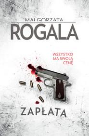 okładka Zapłata, Ebook | Małgorzata  Rogala