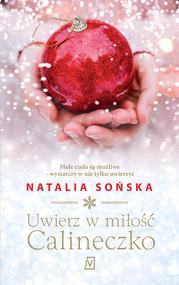 okładka Uwierz w miłość, Calineczko, Ebook | Natalia Sońska