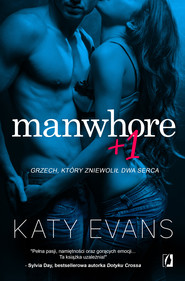 okładka Manwhore + 1, Ebook | Katy Evans