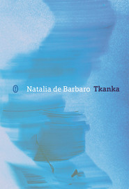okładka Tkanka, Ebook | Natalia de Barbaro
