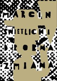 okładka Drobna zmiana, Ebook | Marcin  Świetlicki