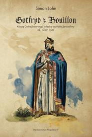 okładka Gotfryd z Bouillon., Ebook | Simon John