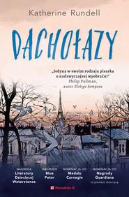 okładka Dachołazy, Ebook | Katherine  Rundell