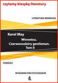 okładka Winnetou. Czerwonoskóry gentleman. Tom II, Ebook   Karol May