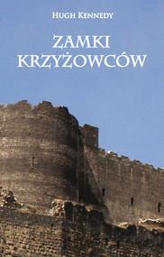 okładka Zamki Krzyżowców, Ebook | Kennedy Hugh