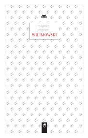 okładka Wilimowski, Ebook | Miljenko Jergović