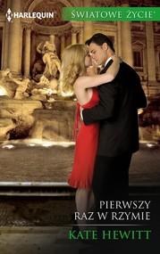okładka Pierwszy raz w Rzymie, Ebook | Kate Hewitt