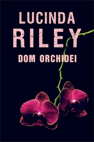 okładka Dom orchidei, Ebook | Lucinda Riley