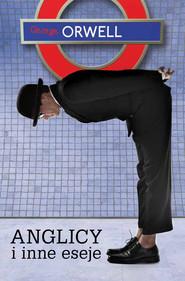 okładka Anglicy i inne eseje, Ebook | George Orwell