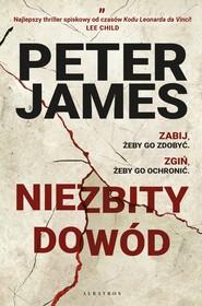 okładka NIEZBITY DOWÓD, Ebook | Peter James