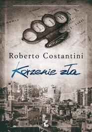 okładka Korzenie zła, Ebook | Roberto Costantini