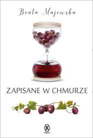 okładka Zapisane w chmurze, Ebook | Beata Majewska