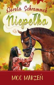okładka Niepełka.Moc marzeń, Ebook | Dorota Schrammek
