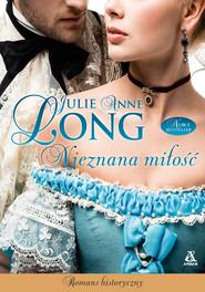 okładka Nieznana miłość, Ebook   Julie A. Long