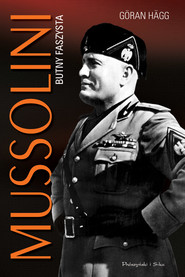 okładka Mussolini. Butny faszysta, Ebook | Göran Hägg