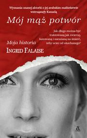 okładka Mój mąż potwór, Ebook   Ingrid Falaise