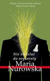 okładka Nie strzelać do organisty, Ebook   Maria Nurowska