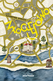 okładka Złociejowo, Ebook | Katarzyna  Ryrych