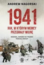 okładka 1941. Rok, w którym Niemcy przegrały wojnę, Ebook   Andrew Nagorski