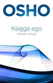 okładka Księga ego. Wolność od iluzji, Ebook | praca zbiorowa