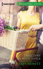 okładka Zaręczyny na wieży Eiffla, Ebook | Kate Hewitt