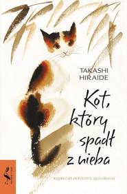okładka Kot, który spadł z nieba, Ebook   Hiraide Takshi