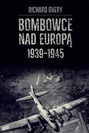 okładka Bombowce nad Europą 1939-1945, Ebook   Overy Richard