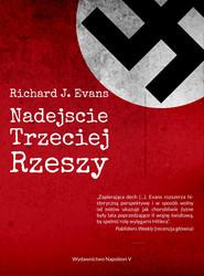 okładka Nadejście Trzeciej Rzeszy, Ebook   Richard J. Evans