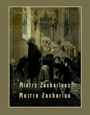 okładka Mistrz Zachariusz. Maître Zacharius, Ebook | Jules Verne